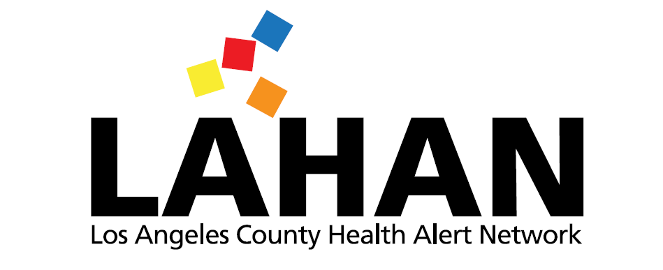 LA HAN - Los Angeles Health Alert Network